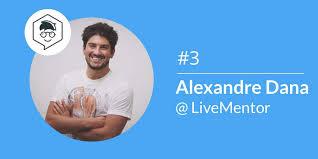 LiveMentor : Alexandre Dana